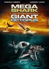 Мега-акула против гигантского осьминога / Mega Shark vs. Giant Octopus