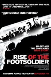 Восхождение пехотинца / Rise of the Footsoldier