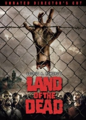 Земля мертвых / Land of the Dead [Unrated Directors Cut]