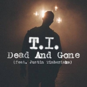 T.I. feat. Justin Timberlake – Dead And Gone