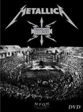 Metallica &#34Francais Pour Une Nuit&#34