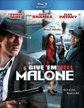Отправь их в ад, Мэлоун! / Give em Hell, Malone