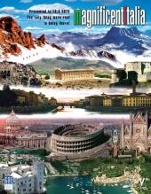 Прекрасная Италия / Magnificent Italia