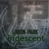 Linkin Park - Iridescent 3D