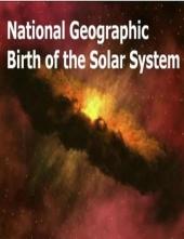 NG - Рождение Солнечной системы / Birth of the solar system
