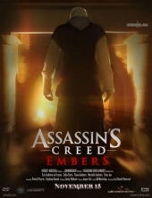 Кредо Убийцы: Угли / Assassins Creed: Embers