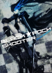 Стрелок с Черной скалы / Black Rock Shooter (1 сезон)