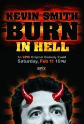 Кевин Смит: Гореть ему в аду / Kevin Smith: Burn in Hell